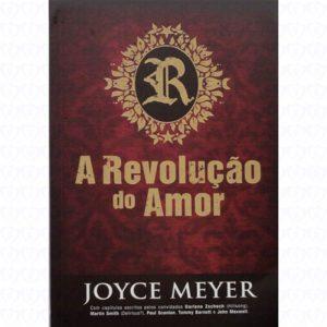 A Revolução do Amor (Joyce Meyer)