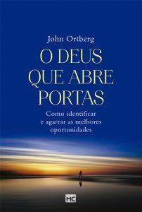 O Deus que abre portas – John Ortberg