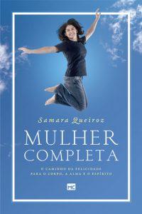 Mulher Completa – Samara Queiroz