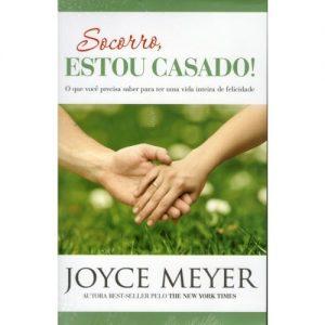Socorro, estou casado (Joyce Meyer)