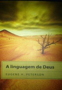 A linguagem de Deus – Eugene Peterson