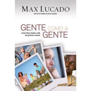 Gente como a gente (Max Lucado)