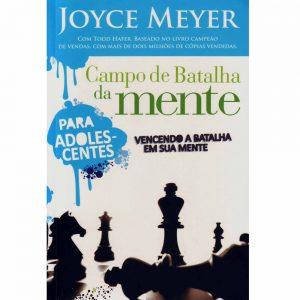Campo de batalha da mente para adolescentes (Joyce Meyer)