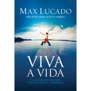 Viva a vida (Max Lucado)