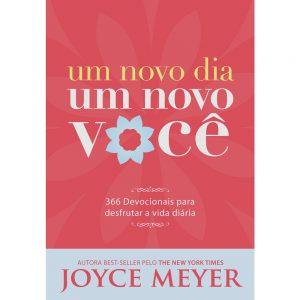 Um novo dia um novo você (Joyce Meyer)