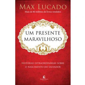 Um presente maravilhoso (Max Lucado)