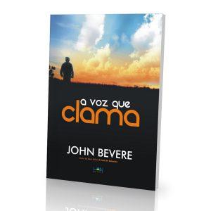 A Voz Que Clama (John Bevere)