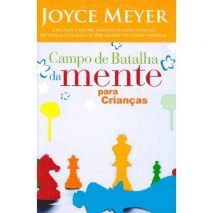 Campo de Batalha da mente para crianças (Joyce Meyer)