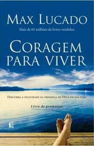 Coragem para Viver (Max Lucado)