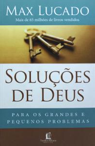 Soluções de Deus (Max Lucado)