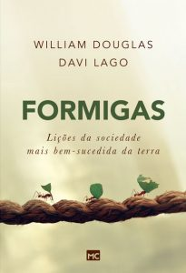Formigas – William Douglas & Davi Lago