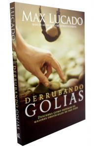 Derrubando Golias (Max Lucado)