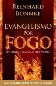 Evangelismo por fogo – Reinhard Bonnke