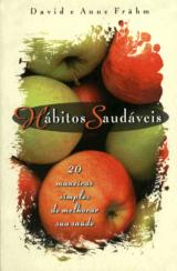 Hábitos saudáveis (David Frähm e Anne Frähm)