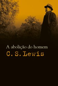 A Abolição do Homem (C.S. Lewis)