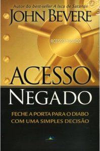 Acesso Negado (John Bevere)