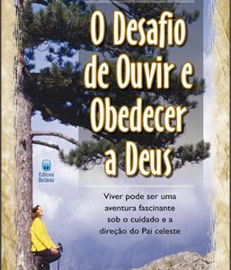 O desafio de ouvir e obedecer a Deus (Joy Dawson)