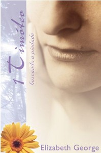 1 Timóteo (Elizabeth George)
