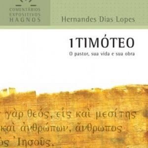 1 Timóteo (Hernandes Dias Lopes)