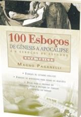 100 esboços de Gênesis a Apocalipse (Magno Paganelli)