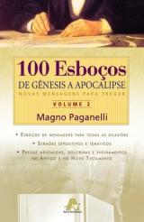 100 Esboços de Gênesis a Apocalipse – vol. 2 (Magno Paganelli)