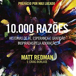 10.000 razões (Matt Redman)