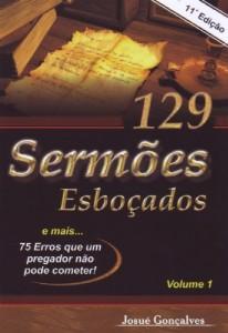 129 sermões esboçados (Josué Gonçalves)