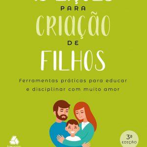 15 Lições para criação de filhos (David Merkh)
