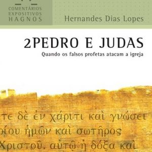 2 Pedro e Judas (Hernandes Dias Lopes)