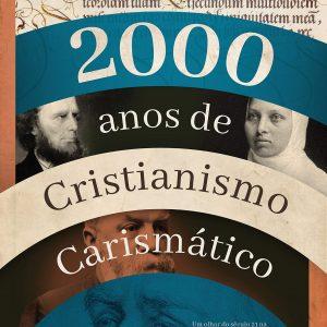 2000 Anos de cristianismo carismático (Eddie Hyatt)