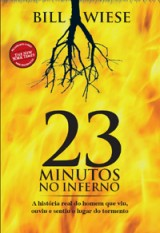 23 minutos no inferno (Bill Wiese)