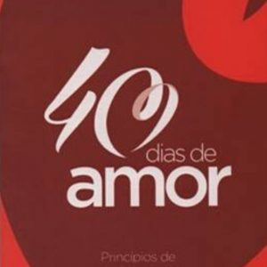 40 dias de amor (Tom Holladay)