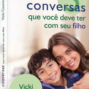 5 Conversas que você deve ter com seu filho (Vicki Courtney)