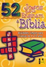 52 Jogos que ensinam a Bíblia (Nancy S. Williamson)