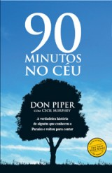 90 minutos no céu (Don Piper)