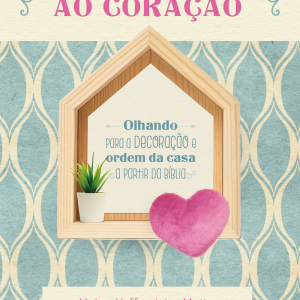 Do lar ao coração (Aletea H. Mattes – Fabiane M. Mendes)