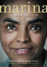 Marina – A vida por uma causa (Marília de Camargo César)