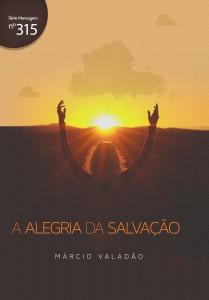 A alegria da salvação (Márcio Valadão)
