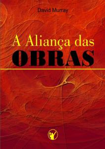 A aliança das obras (David Murray)