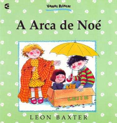 A Arca de Noé (Leon Baxter)