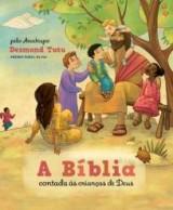 A Bíblia contada às crianças de Deus (Desmond Tutu)