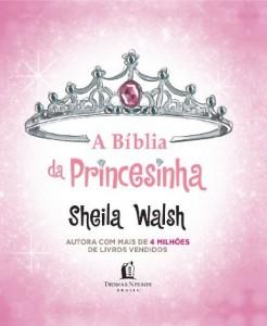 Bíblia da princesinha (Sheila Walsh)