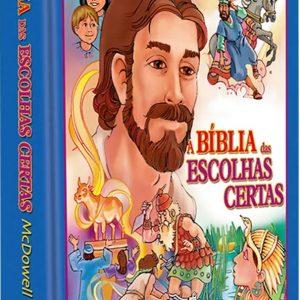 A Bíblia das escolhas certas (Dottie Mcdowell – Josh Mcdowell)