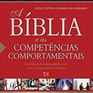Bíblia e as competências comportamentais (Paulo Roberto de Araújo)