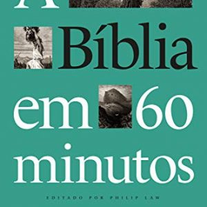 A Bíblia em 60 minutos (Philip Law)