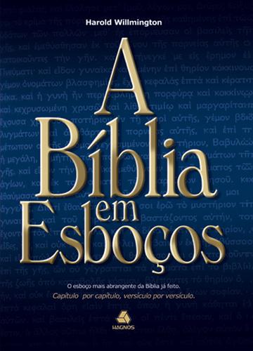 A Biblia em Esboços Harold L. Willmington