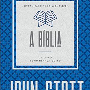 A Bíblia (John Stott)