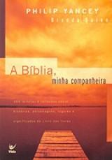 A Bíblia, minha companheira (Philip Yancey)