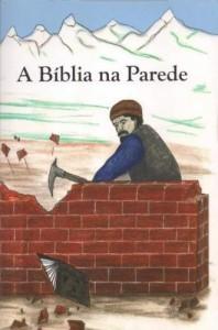 A Bíblia na parede (Vários autores)