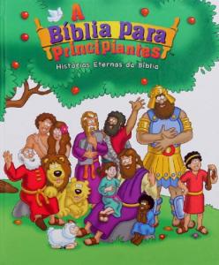 A Bíblia Para Principiantes (Vários Autores)
